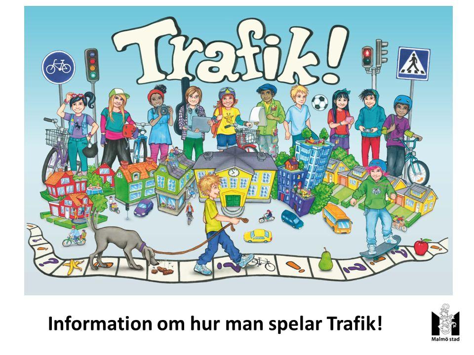Information om hur man spelar Trafik!