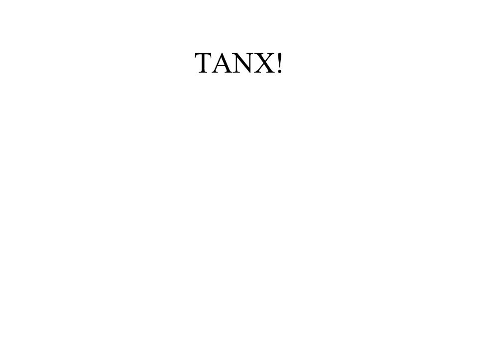 TANX!