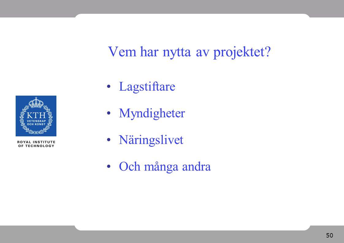 51 Tidplan, preliminär Fas 1 2007-2009, försenat till våren 2010.