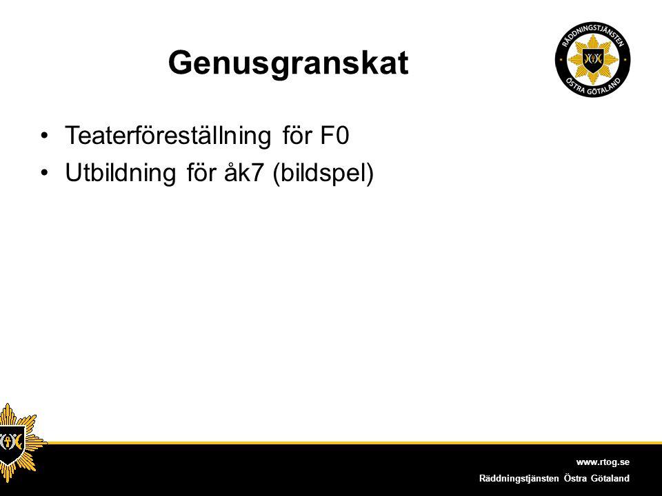 www.rtog.se Räddningstjänsten Östra Götaland Teatern Heta låtar Del 1 Del 2