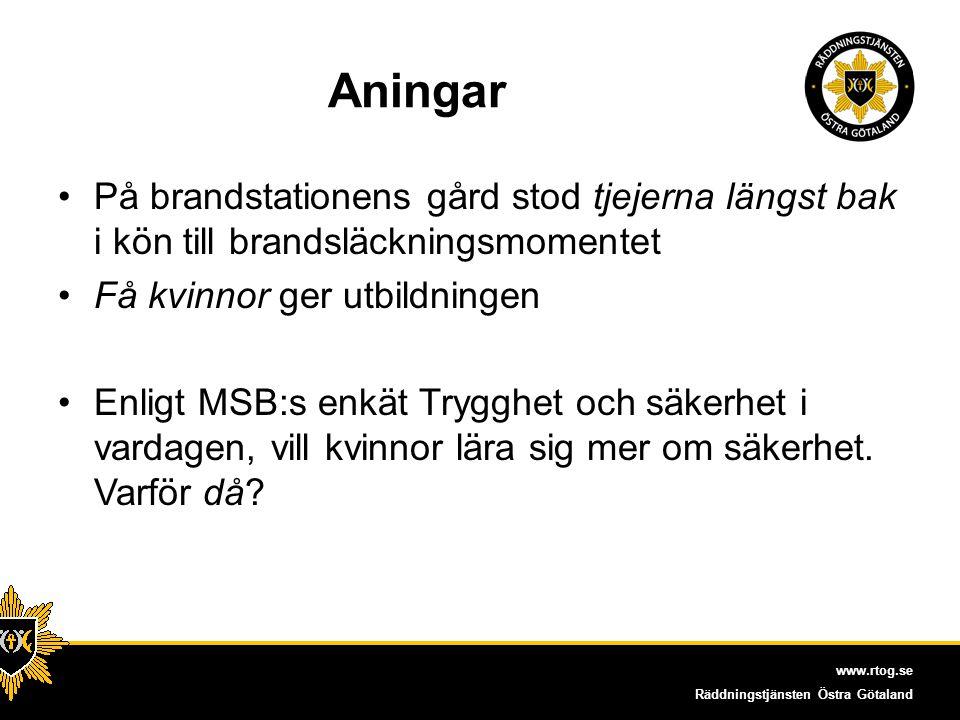 www.rtog.se Räddningstjänsten Östra Götaland Utbildning vid fyra tillfällen F0 åk4 åk7 Gy2