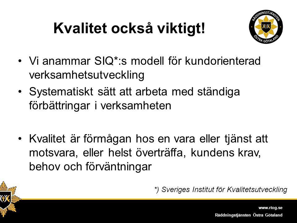 www.rtog.se Räddningstjänsten Östra Götaland Vem är kund.