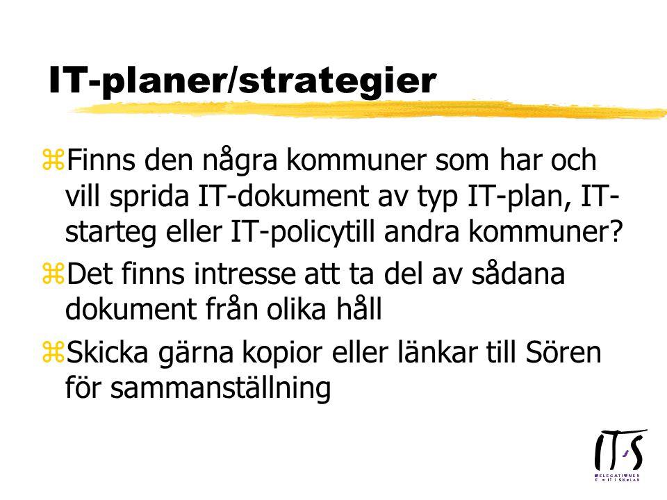 IT-planer/strategier zFinns den några kommuner som har och vill sprida IT-dokument av typ IT-plan, IT- starteg eller IT-policytill andra kommuner.