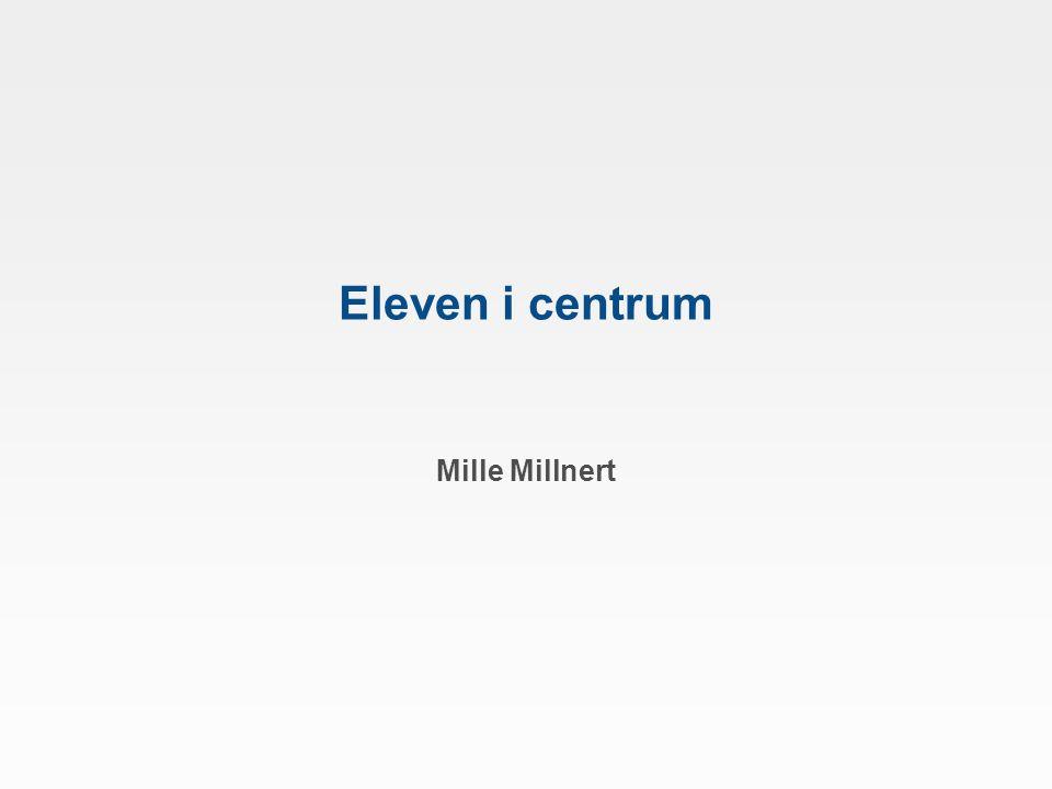 Eleven i centrum Mille Millnert