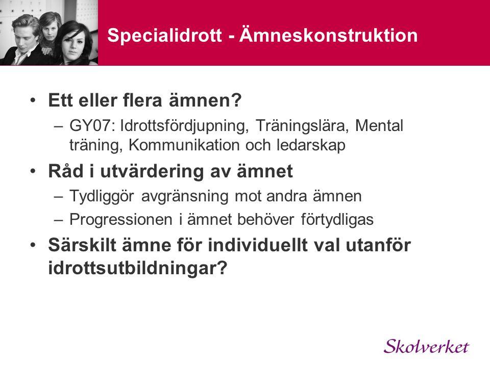 Specialidrott - Ämneskonstruktion Ett eller flera ämnen.