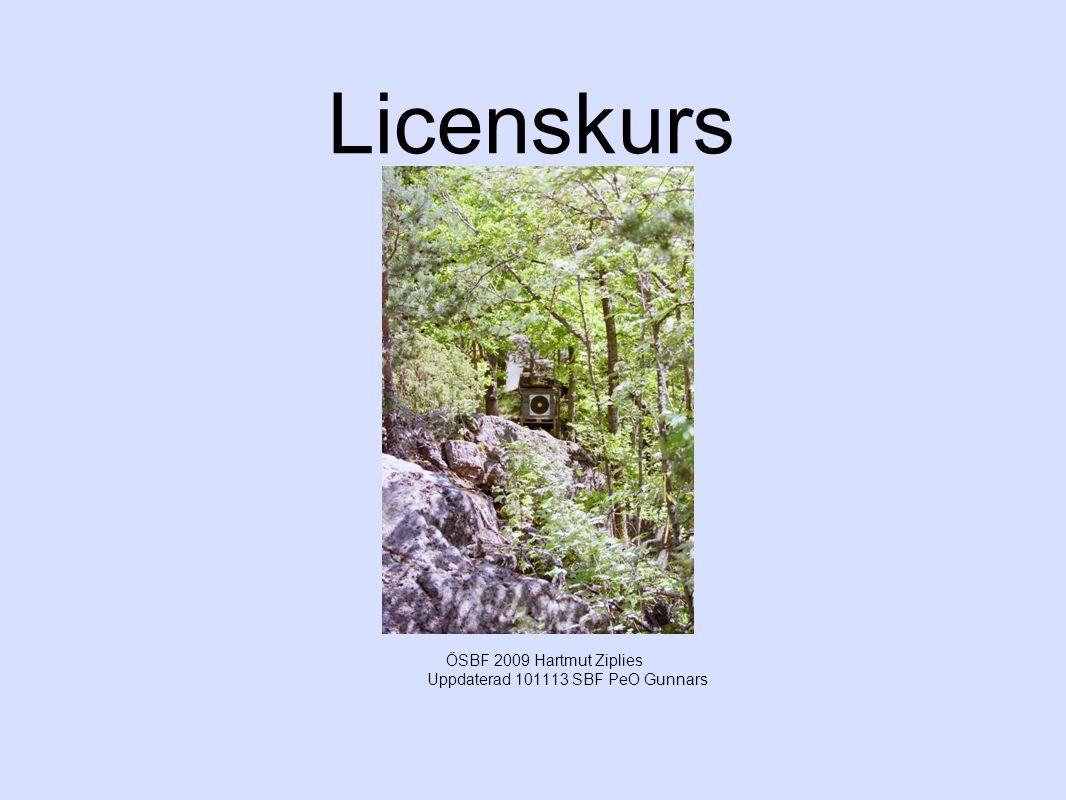 Licenskurs ÖSBF 2009 Hartmut Ziplies Uppdaterad 101113 SBF PeO Gunnars