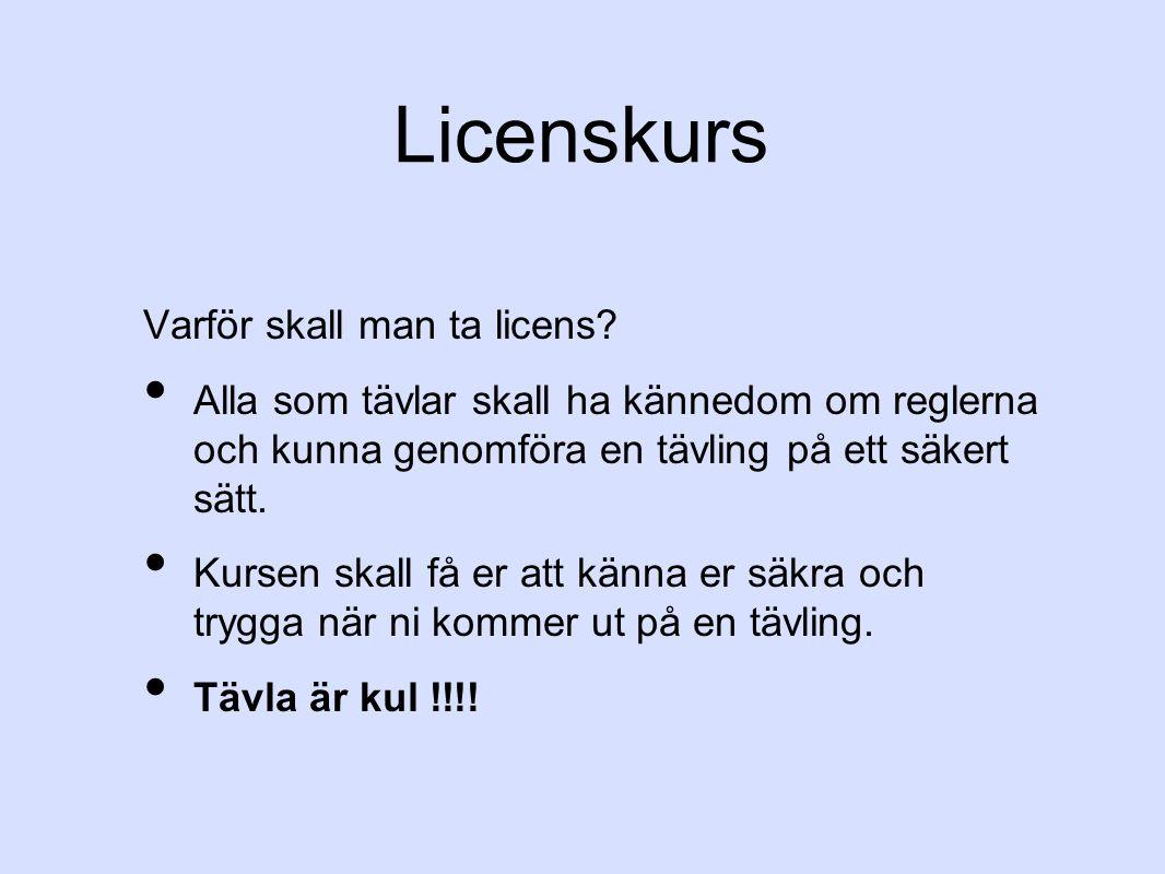 Licenskurs Varför skall man ta licens.