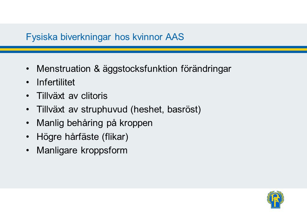 Vanligast använda AAS-preparat rapporterade till Dopingjouren 2006 1.