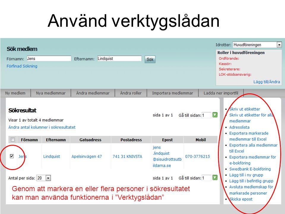 """Använd verktygslådan Genom att markera en eller flera personer i sökresultatet kan man använda funktionerna i """"Verktygslådan"""""""