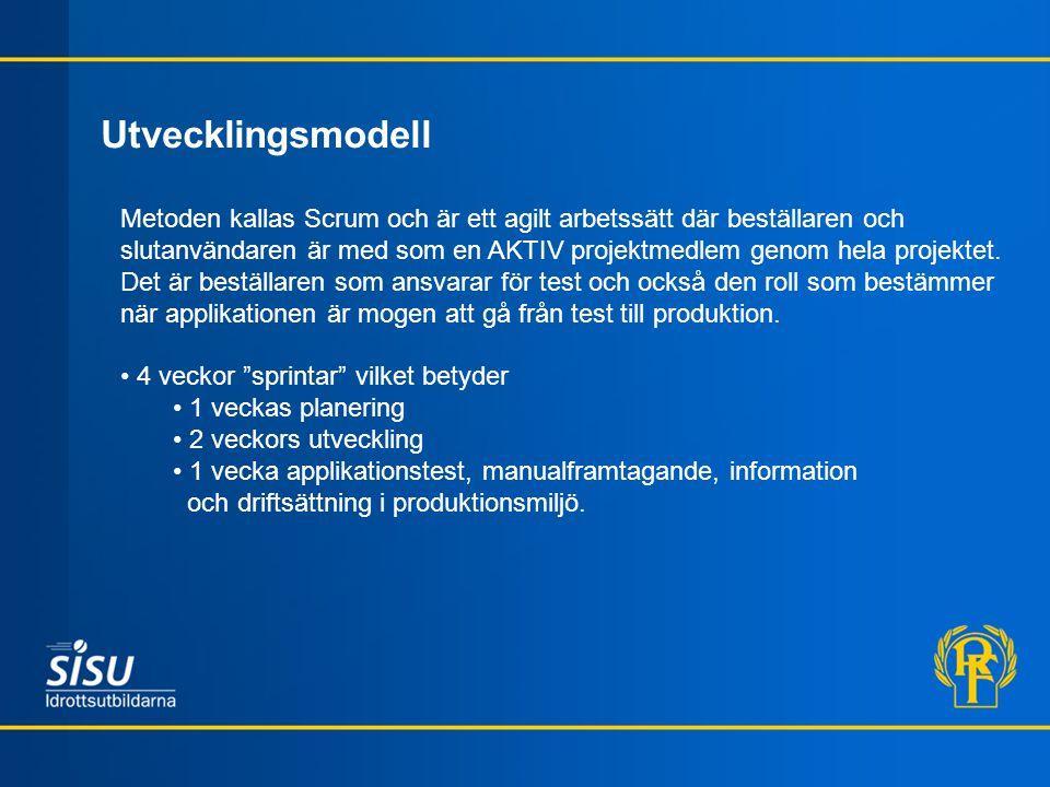 Utvecklingsmodell Metoden kallas Scrum och är ett agilt arbetssätt där beställaren och slutanvändaren är med som en AKTIV projektmedlem genom hela pro