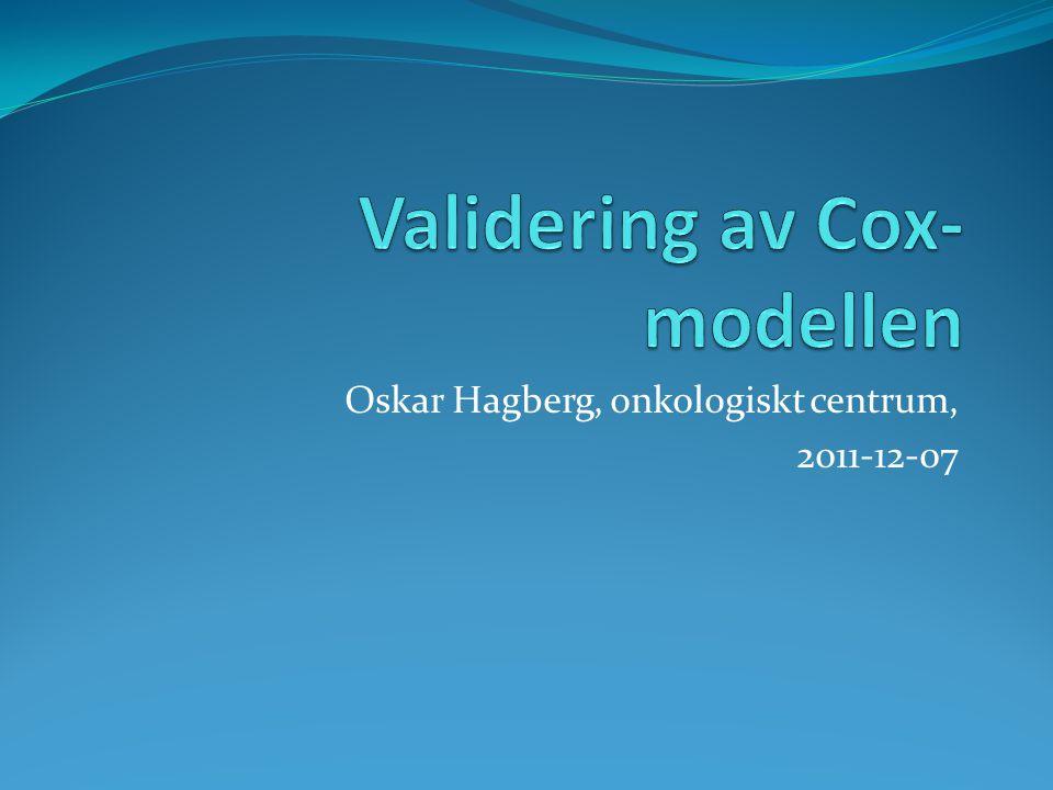 Färdplan Jag koncentrerar mig på Cox-modellen.Resonemanget kan ofta generaliseras om så önskas.
