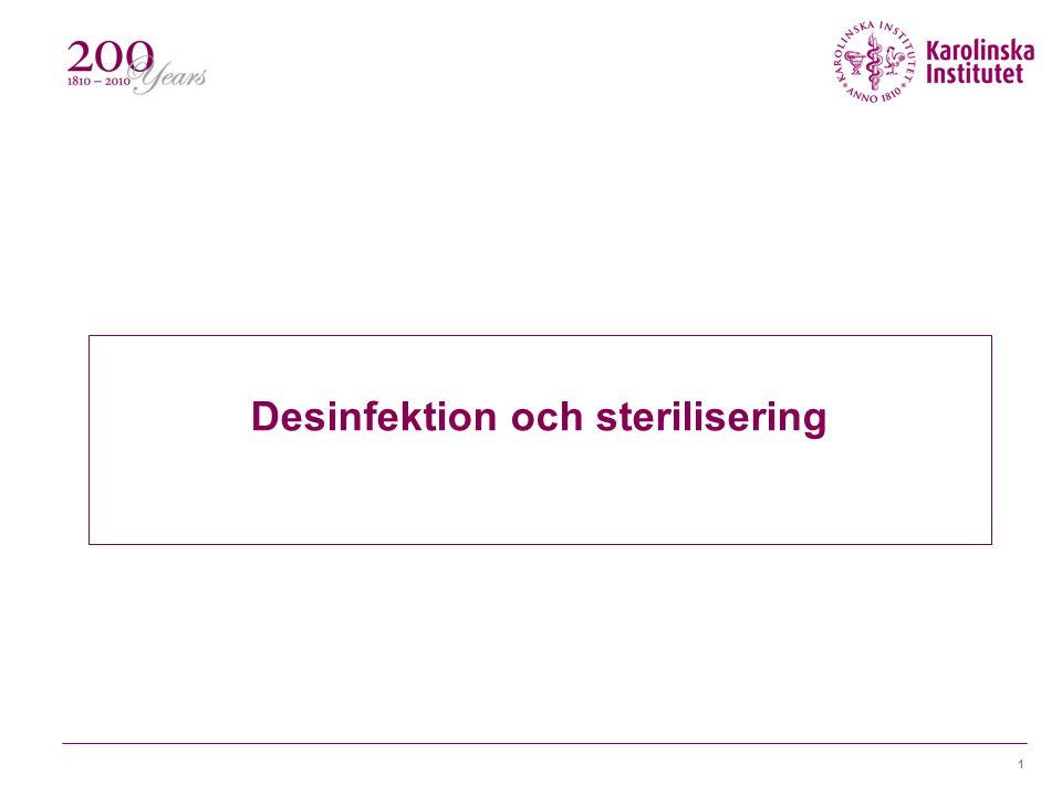1 Desinfektion och sterilisering