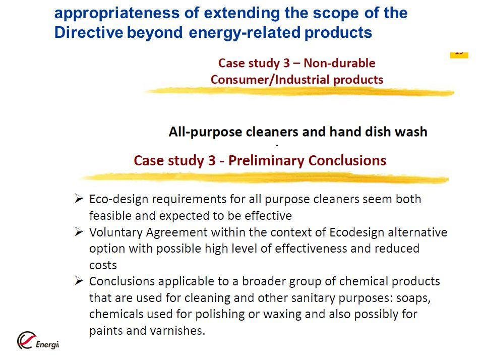 2011-10-2116 appropriateness of extending the scope of the Directive beyond energy-related products