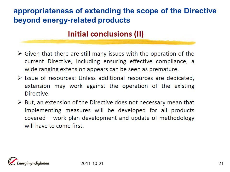 2011-10-2121 appropriateness of extending the scope of the Directive beyond energy-related products