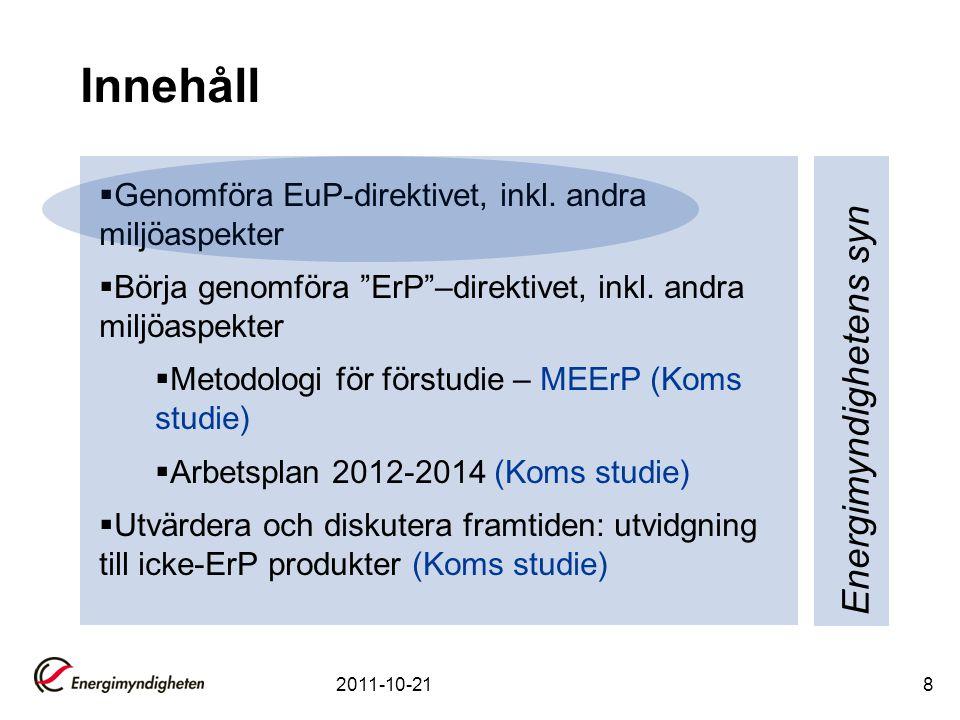 Studie arbetsplan 2012-2014 (nb. inte kommissionens förslag) 2011-10-219