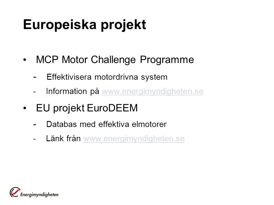 Europeiska projekt MCP Motor Challenge Programme - Effektivisera motordrivna system - Information på www.energimyndigheten.sewww.energimyndigheten.se