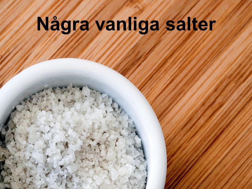 Koksalt - natriumklorid Bra konserveringsmedel Finns i hav och berg Viktig råvara vid framställning av natrium, klor och soda Finns i människokroppen – för mycket är skadligt, lagom är bäst.