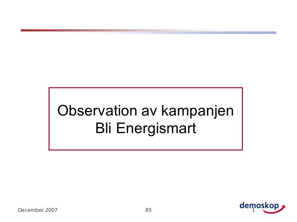 December 2007851 Observation av kampanjen Bli Energismart