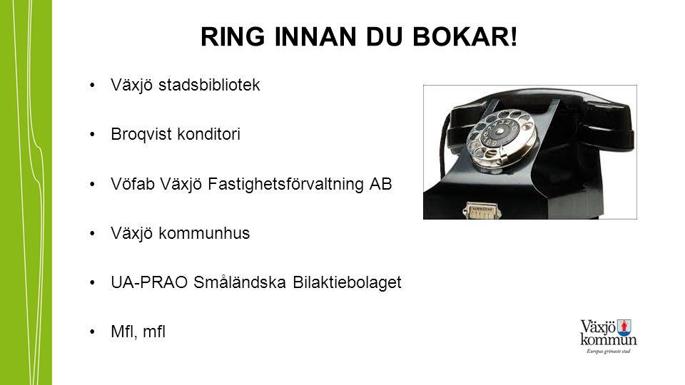 RING INNAN DU BOKAR.