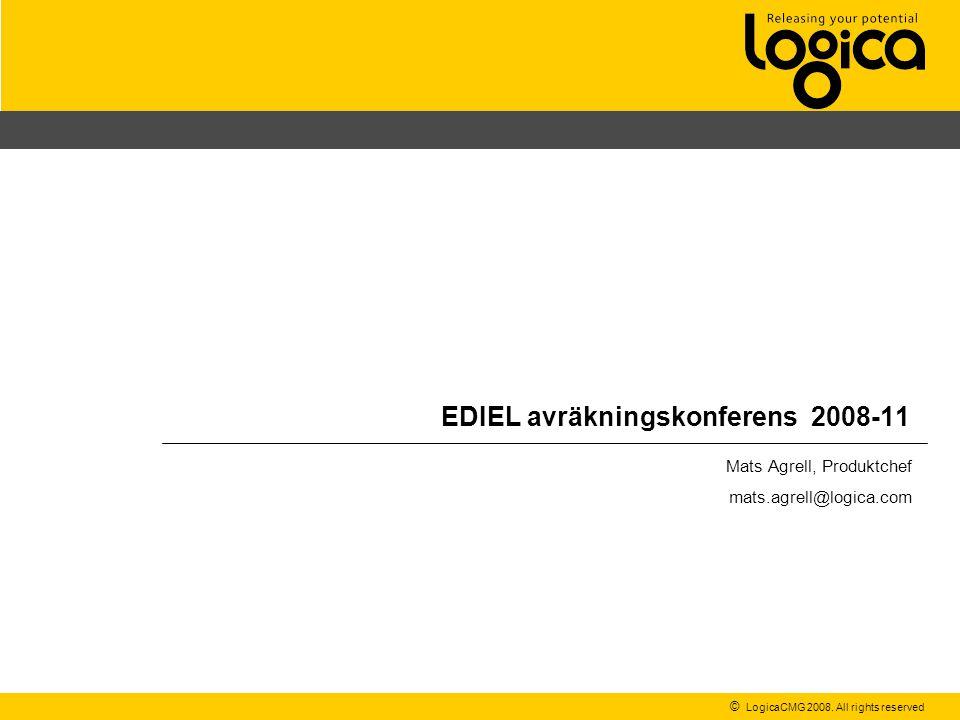 EDIEL- och Avräkningskonferens 2008-11 Kort om Logica 2 48 installationer för leverantörsbyte och avräkning Ca 20% av Sveriges anslutningspunkter