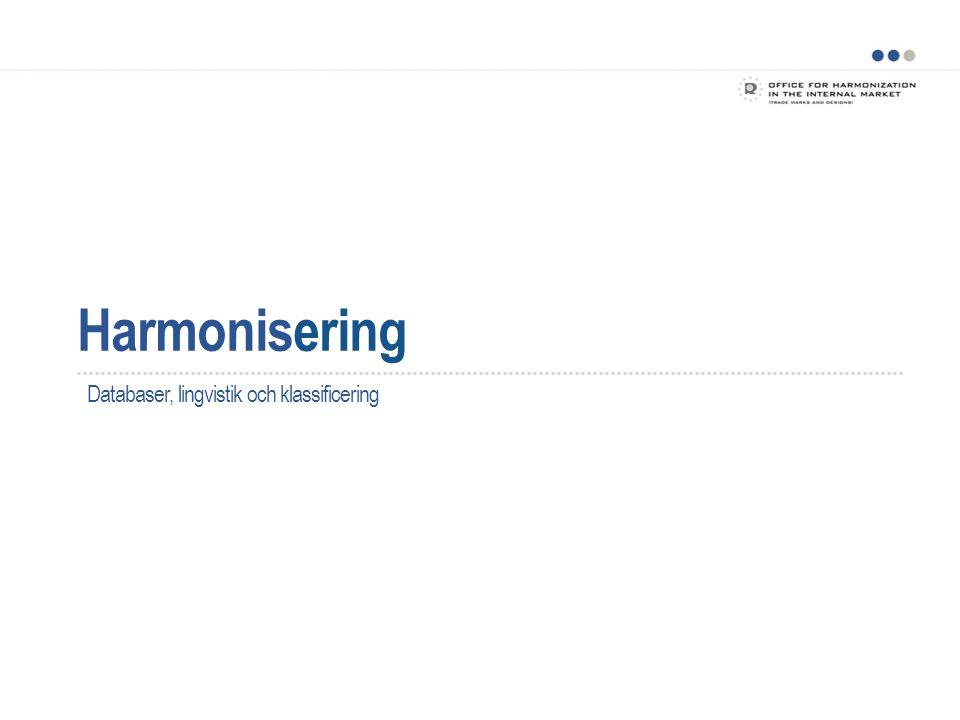 Harmonisering Databaser, lingvistik och klassificering