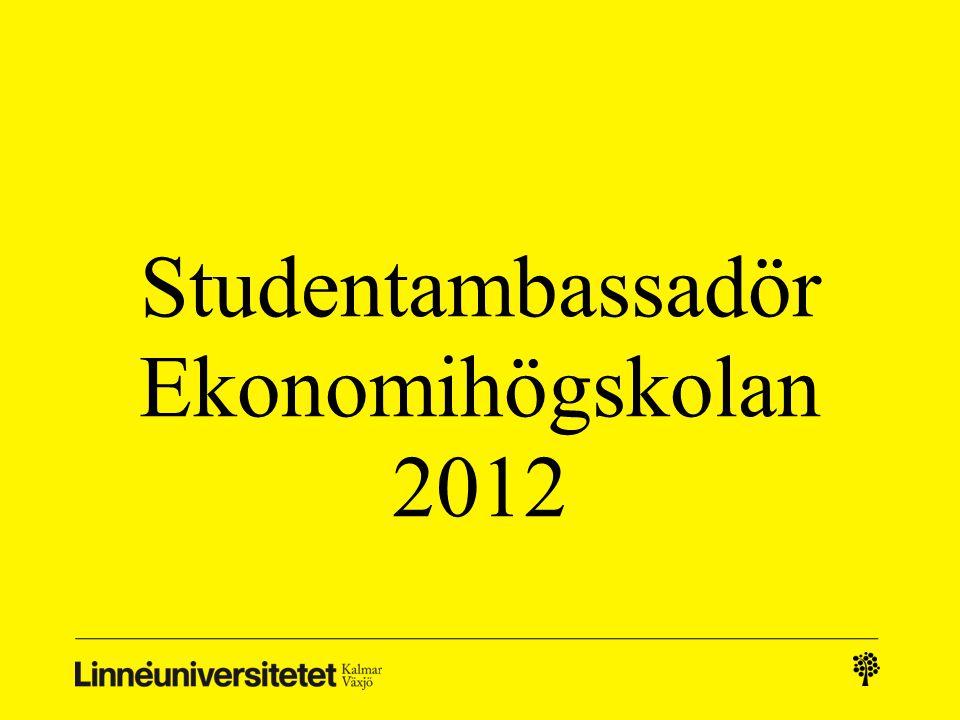 Studentambassadör Ekonomihögskolan 2012