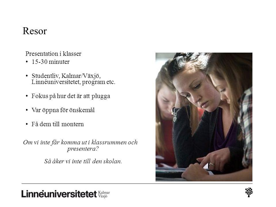 Resor Presentation i klasser 15-30 minuter Studentliv, Kalmar/Växjö, Linnéuniversitetet, program etc.
