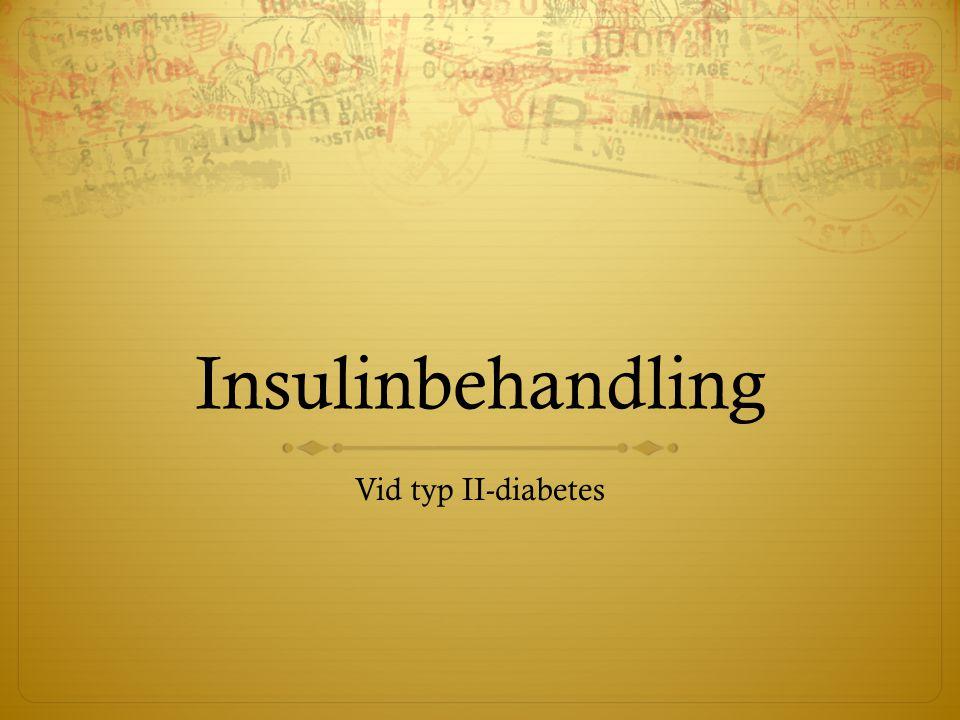 Insulinbehandling Vid typ II-diabetes
