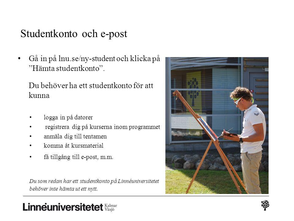 Studentkonto och e-post Gå in på lnu.se/ny-student och klicka på Hämta studentkonto .