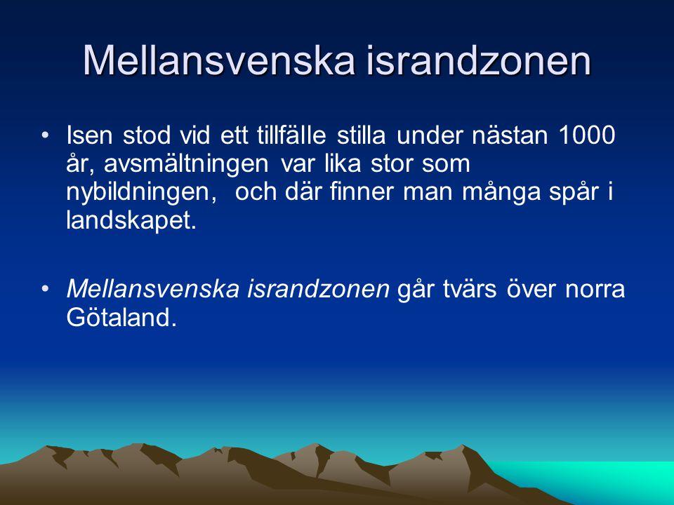 Mellansvenska israndzonen Isen stod vid ett tillfälle stilla under nästan 1000 år, avsmältningen var lika stor som nybildningen, och där finner man många spår i landskapet.