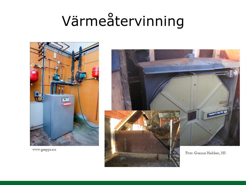 Värmeåtervinning www.greppa.nu Foto: Gunnar Hadders, HS