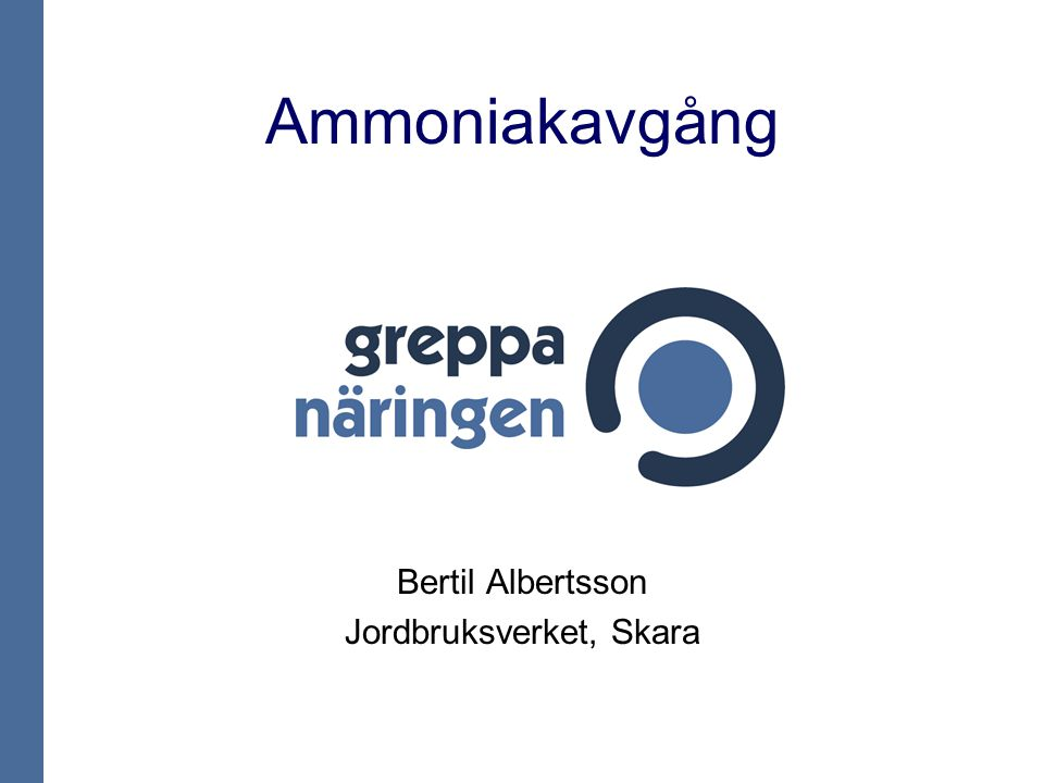 Ammoniakavgång Bertil Albertsson Jordbruksverket, Skara