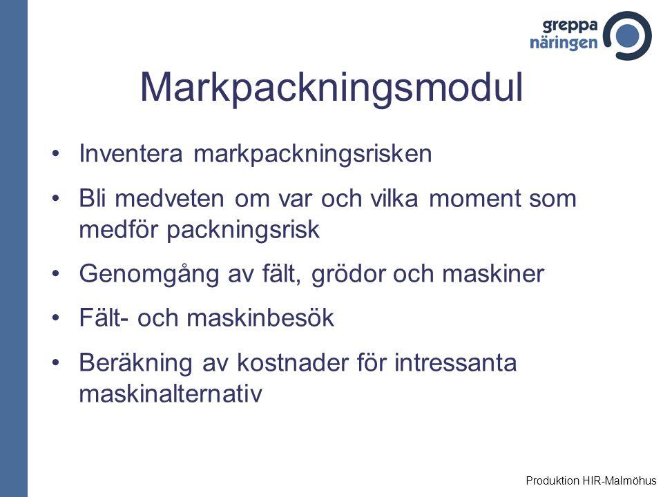 Markpackningsmodul Med Greppa näringens markpackningsmodul vill man: Minska markpackningen vilket ger bättre växtnäringsutnyttjande och därmed bidrar till att uppfylla miljömålen: Ingen övergödning Grundvatten av god kvalitet Vidmakthålla en god markstruktur i jorden och därmed säkerställa en hög skördepotential för framtiden Produktion HIR-Malmöhus
