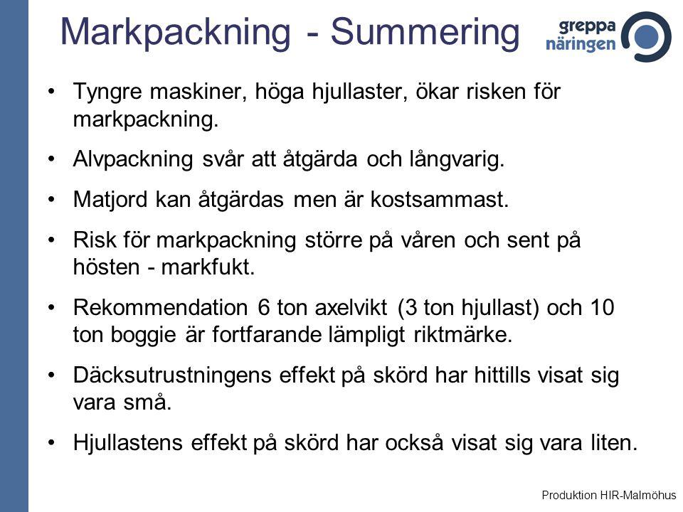 Markpackning - Summering Tyngre maskiner, höga hjullaster, ökar risken för markpackning. Alvpackning svår att åtgärda och långvarig. Matjord kan åtgär