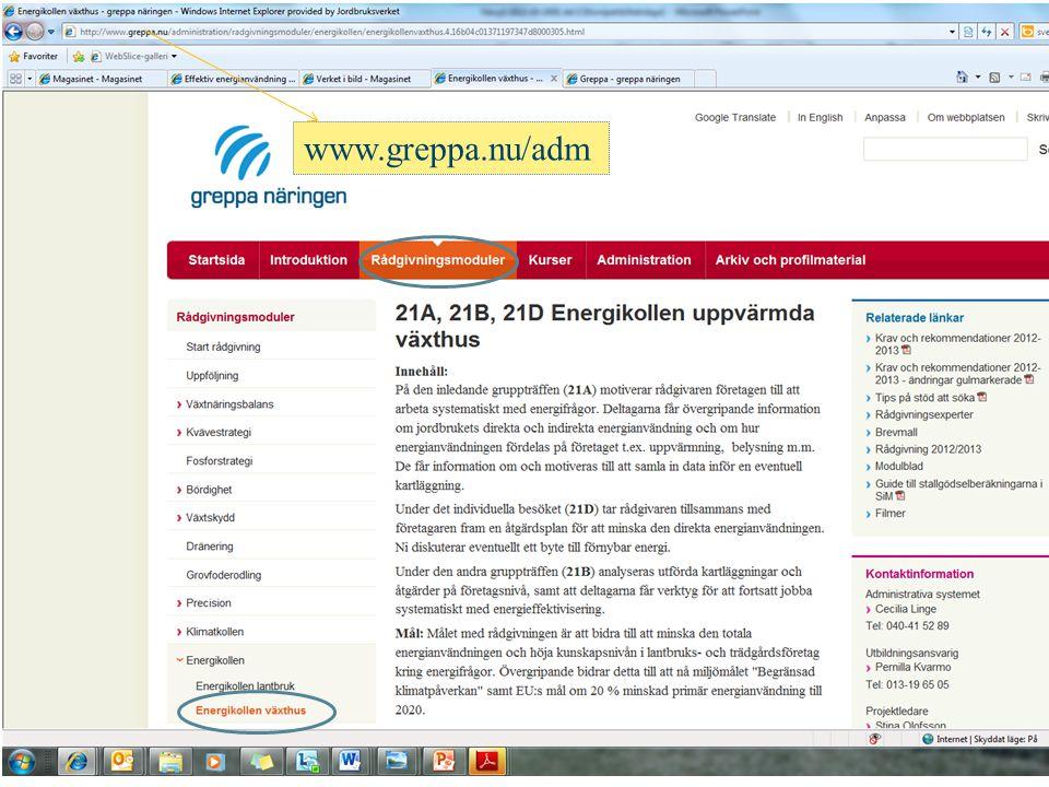 Krav på rådgivningen ›Modultexter växthus 21 a, 21 b och 21 d ›Översiktlig beskrivning ›Mål för modulen ›Underlag/ grunddata ›Rådgivningens innehåll och omfattning ›Resultat och krav på dokumentation uppdragsgivare ›Krav på rapportering GNW-adm