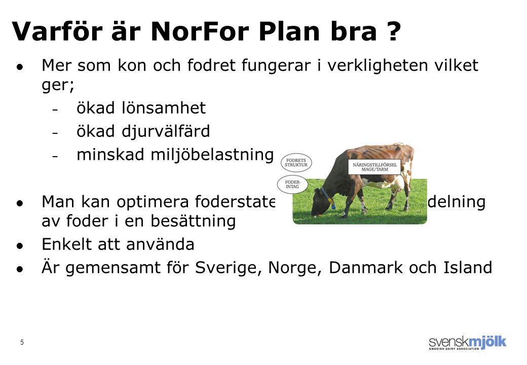 5 Varför är NorFor Plan bra .