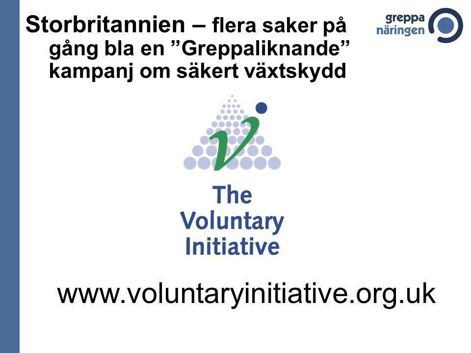 Storbritannien – flera saker på gång bla en Greppaliknande kampanj om säkert växtskydd www.voluntaryinitiative.org.uk