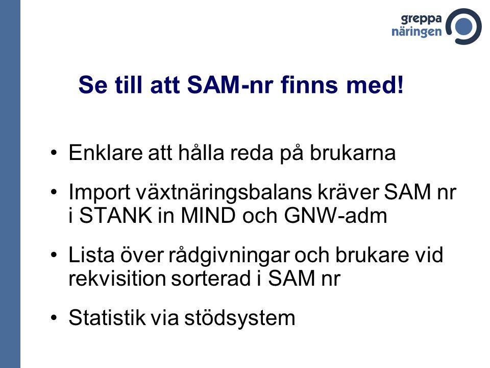 Se till att SAM-nr finns med.