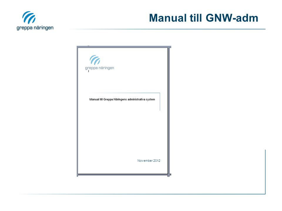 Manual till GNW-adm November 2012