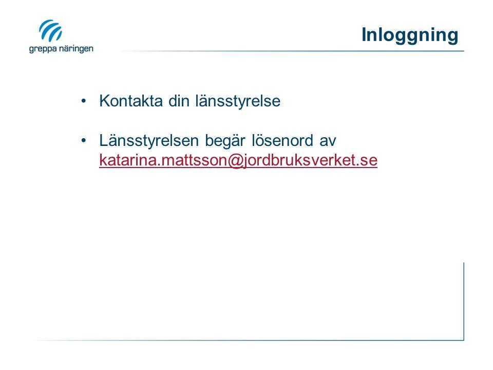 Inloggning Kontakta din länsstyrelse Länsstyrelsen begär lösenord av katarina.mattsson@jordbruksverket.se katarina.mattsson@jordbruksverket.se