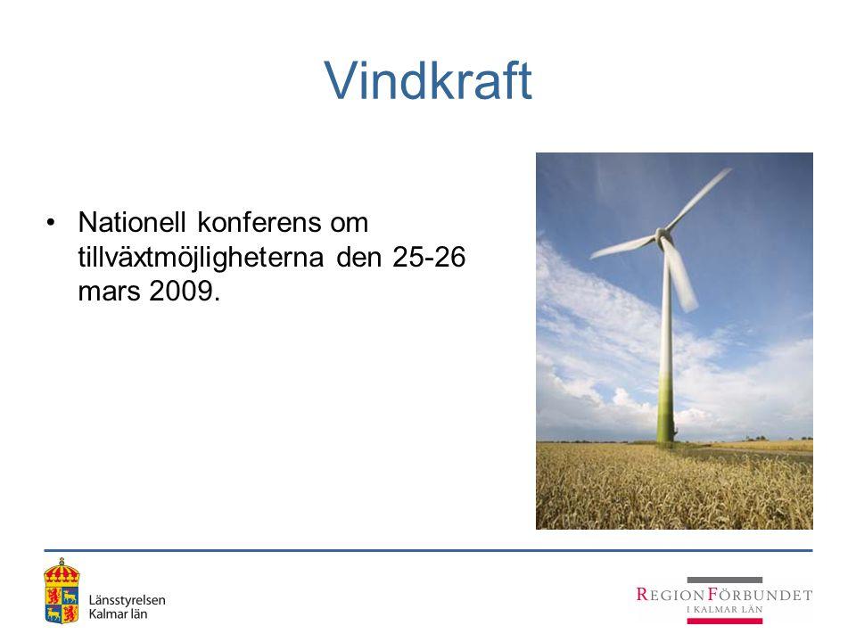 Vindkraft Nationell konferens om tillväxtmöjligheterna den 25-26 mars 2009.