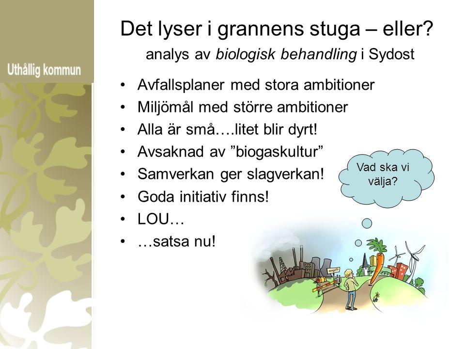 KommunBeslut/ställningstagandeMetodTidplan EmmabodaFörnyelse avtal entreprenör inkl utsortering matavfall 2010.