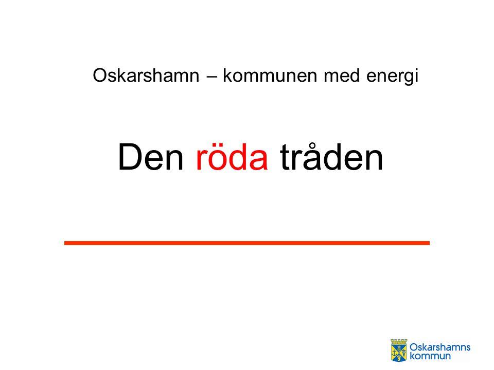 Den röda tråden Oskarshamn – kommunen med energi