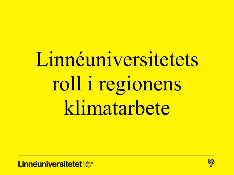 Linnéuniversitetets roll i regionens klimatarbete