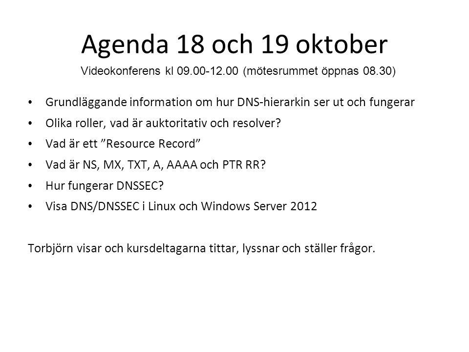 Workshop i Kalmar 1'a november Repetition från 18-19 oktober Labb med hantering av DNS/DNSSEC i BIND och/eller Windows server 2012 Val av registrar Signering av er första domän.