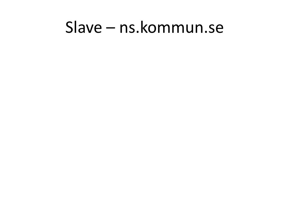 Slave – ns.kommun.se