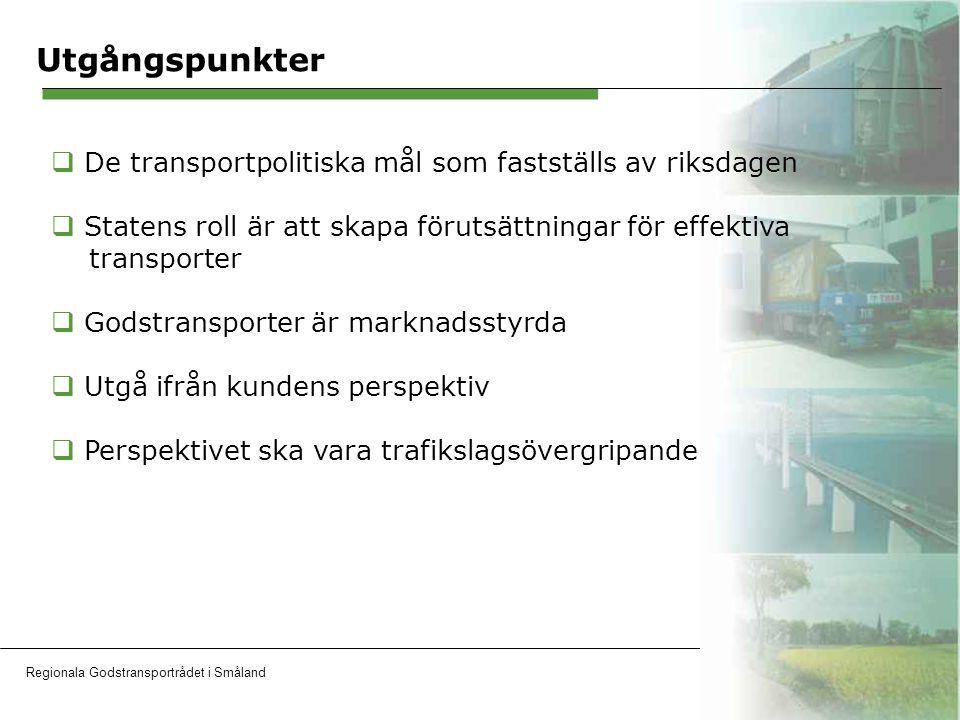 Regionala Godstransportrådet i SmålandOH 4 Målsättningen med ett Regionalt Godstransportråd  Att utveckla dialogen med industri, speditörer och godstransportköpare för att efterhöra deras behov, förväntningar och önskemål.