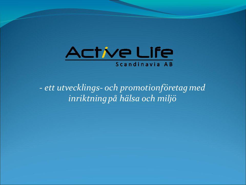 - ett utvecklings- och promotionföretag med inriktning på hälsa och miljö