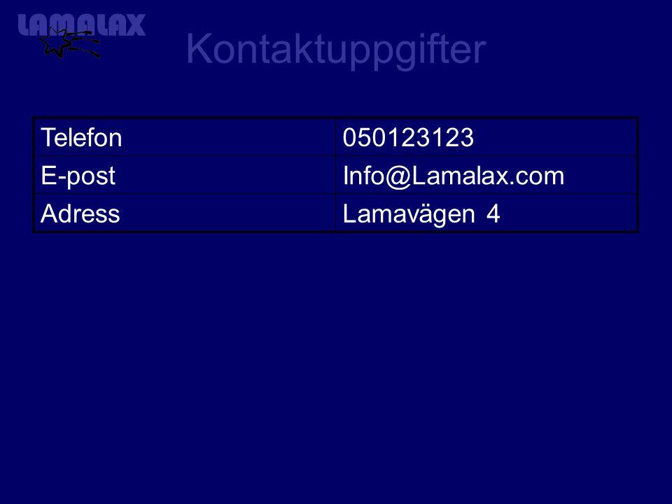Kontaktuppgifter Telefon050123123 E-postInfo@Lamalax.com AdressLamavägen 4