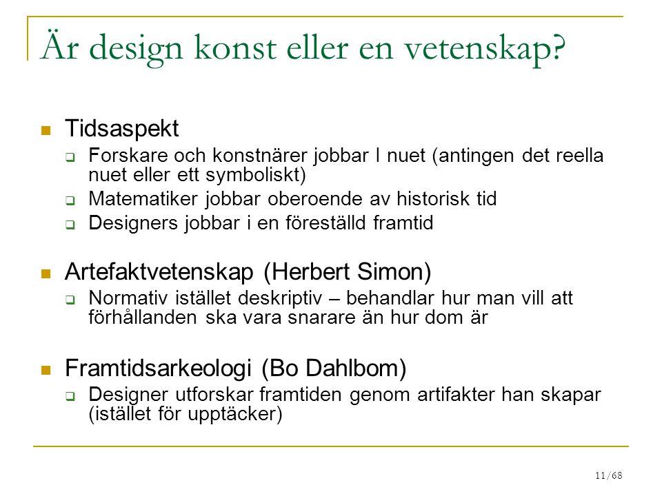 11/68 Är design konst eller en vetenskap.